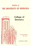 Bulletin of the College of Dentistry, 1961-1962 by University of Nebraska