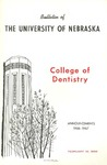 Bulletin of the College of Dentistry, 1966-1967 by University of Nebraska