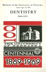 Bulletin of the College of Dentistry, 1969-1970 by University of Nebraska