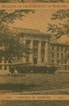 Bulletin of the University of Nebraska: Annual Catalog of the College of Medicine, 1943-1944
