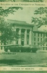 Bulletin of the University of Nebraska: Annual Catalog of the College of Medicine, 1945-1946