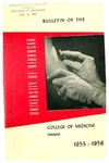 Bulletin of the University of Nebraska: Annual Catalog of the College of Medicine, 1955-1956