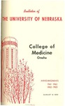 Bulletin of the University of Nebraska: Annual Catalog of the College of Medicine, 1961-1963