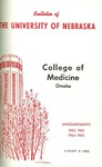 Bulletin of the University of Nebraska: Annual Catalog of the College of Medicine, 1963-1965