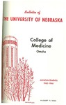 Bulletin of the University of Nebraska: Annual Catalog of the College of Medicine, 1965-1966
