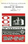 Bulletin of the University of Nebraska: Annual Catalog of the College of Medicine, 1969-1970