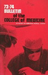 Bulletin of the University of Nebraska: Annual Catalog of the College of Medicine, 1973-1974
