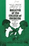 Bulletin of the University of Nebraska: Annual Catalog of the College of Medicine, 1974-1975