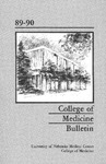Bulletin of the University of Nebraska: Annual Catalog of the College of Medicine, 1989-1990