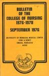 Bulletin of the College of Nursing, 1976-1978 by University of Nebraska Medical Center