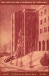 Bulletin of the School of Nursing, 1947-1948 by University of Nebraska College of Medicine
