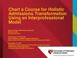 Chart a Course for Holistic Admissions Transformation Using an Interprofessional Model by Sara E. Bills, Greg Karst, and Kyle Meyer