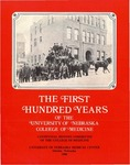 The First Hundred Years of the University of Nebraska College of Medicine by Centennial History Committee of the College of Medicine