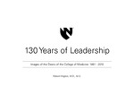 130 Years of Leadership: Images of the Deans of the College of Medicine 1881-2010 by Robert Wigton