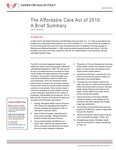 The Affordable Care Act of 2010: A Brief Summary by Jim P. Stimpson