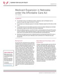 Medicaid Expansion in Nebraska under the Affordable Care Act