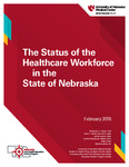 The Status of the Healthcare Workforce in the State of Nebraska