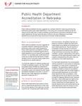 Public Health Department Accreditation in Nebraska by Janelle J. Jacobson, Jim P. Stimpson, Li-Wu Chen, and David Palm