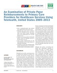 An Examination of Private Payer Reimbursements to Primary Care Providers for Healthcare Services Using Telehealth, United States 2009–2013