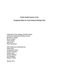 Public Health Aspects of the Daugherty Water for Food Institute Strategic Plan by Eleanor G. Rogan, Bruce Grogan, Terry Huang, Alan Kolok, Risto Rautiainen, Oscar Araz, Christopher Fisher, Andrew Jameton, Ashish Joshi, Sharon Meaker-Medcalf, Jim P. Stimpson, and Melissa Tibbits