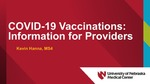 COVID-19 Vaccinations: Information for Providers by Kevin Hanna
