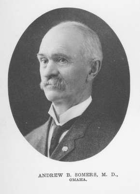 Andrew B. Somers, M.D. (1848-1930)