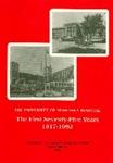 The University of Nebraska Hospital, The First Seventy-Five Years, 1917-1992