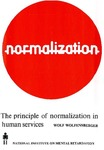 The Principle of Normalization In Human Services by Wolf P. Wolfensberger, Bengt Nirje, Simon Olshansky, Robert Perske, and Philip Roos