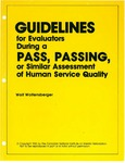Guidelines for Evaluators During a PASS, PASSING, or Similar Assessment of Human Service Quality