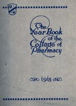 College of Pharmacy Yearbook, 1918 by University of Nebraska College of Pharmacy